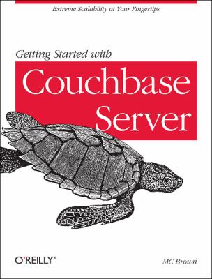 Getting Started with Couchbase Server   2012 9781449331061 Front Cover