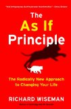 As If Principle The Radically New Approach to Changing Your Life N/A edition cover