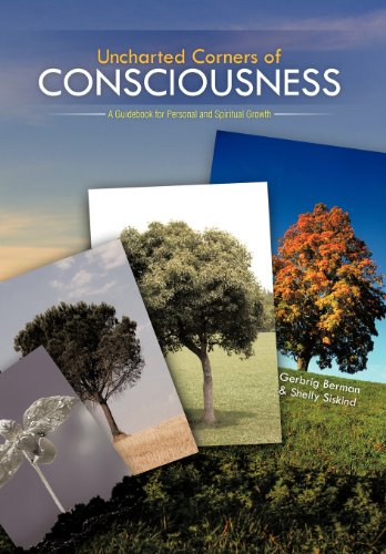 Uncharted Corners of Consciousness: A Guidebook for Personal and Spiritual Growth  2012 edition cover