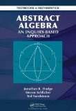 Abstract Algebra An Inquiry Based Approach  2013 edition cover