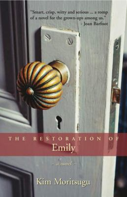 Restoration of Emily   2006 9781550026061 Front Cover
