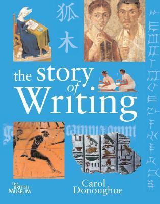 Story of Writing   2007 9781554073061 Front Cover