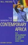 Making of Contemporary Africa : Development of African Society since 1800 2nd 1998 edition cover