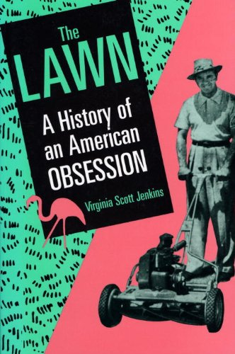 Lawn A History of an American Obsession  1994 edition cover
