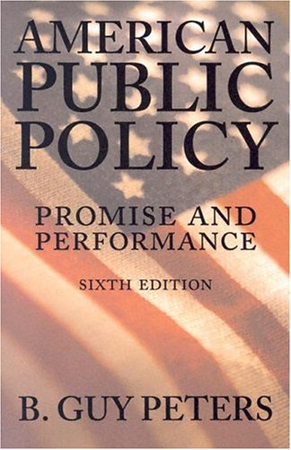 American Public Policy Promise and Performance 6th 2004 edition cover