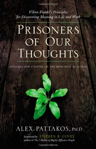 Prisoners of Our Thoughts   2008 9781576754061 Front Cover