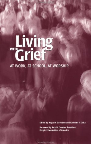 Living with Grief At Work, at School, at Worship  1999 edition cover