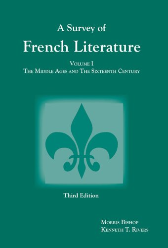 Survey of French Literature The Middle Ages and the Sixteenth Century 3rd 2005 edition cover
