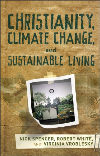 Christianity, Climate Change, and Sustainable Living  N/A edition cover