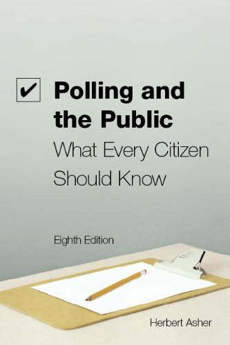 Polling and the Public What Every Citizen Should Know 8th 2012 (Revised) edition cover