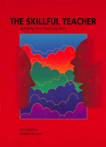 Skillful Teacher : Building Your Teaching Skills 5th 1997 (Student Manual, Study Guide, etc.) edition cover