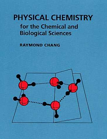 Physical Chemistry for the Chemical and Biological Sciences  3rd 2000 edition cover