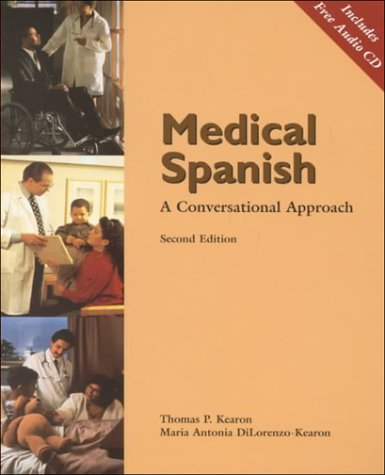Medical Spanish A Conversational Approach 2nd 2000 (Revised) 9780030311062 Front Cover