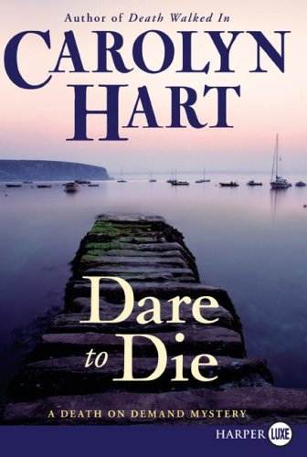 Dare to Die A Death on Demand Mystery Large Type  9780061720062 Front Cover