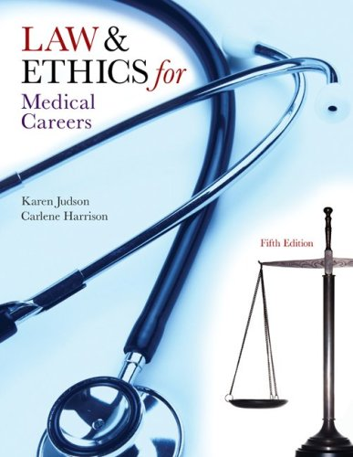 Law and Ethics for Medical Careers  5th 2010 edition cover