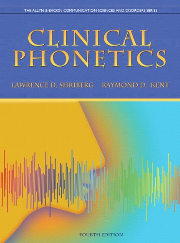 Clinical Phonetics  4th 2013 (Revised) 9780137021062 Front Cover