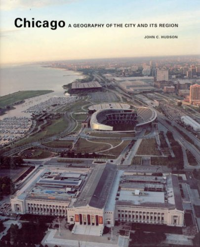 Chicago A Geography of the City and Its Region  2006 edition cover