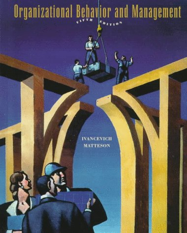 Organizational Behavior and Management 5th 1999 9780256269062 Front Cover