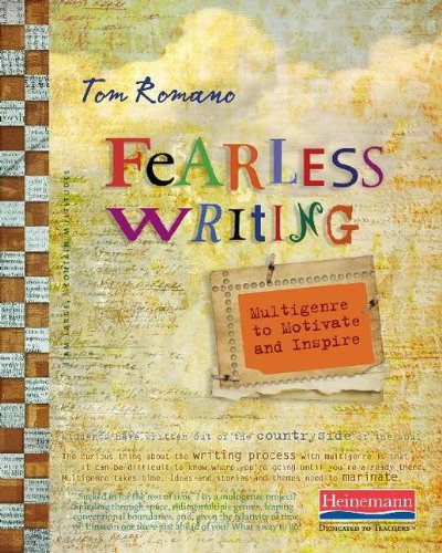 Fearless Writing Multigenre to Motivate and Inspire  2013 edition cover