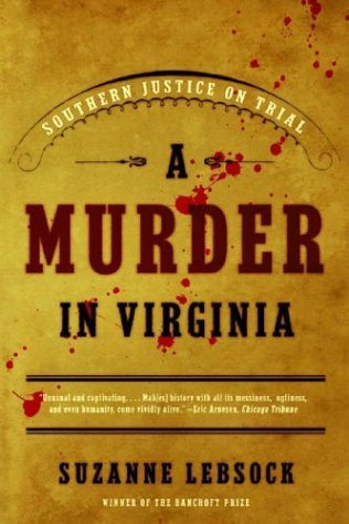 Murder in Virginia Southern Justice on Trial  2003 edition cover