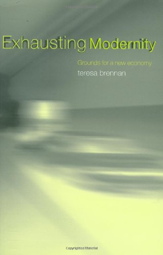 Exhausting Modernity Grounds for a New Economy  2004 9780415237062 Front Cover