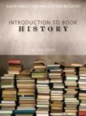 Introduction to Book History  2nd 2013 (Revised) edition cover