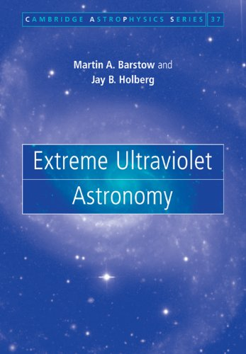 Extreme Ultraviolet Astronomy  N/A 9780521039062 Front Cover