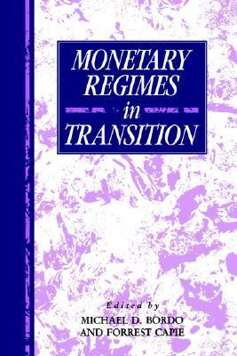 Monetary Regimes in Transition   1993 9780521419062 Front Cover
