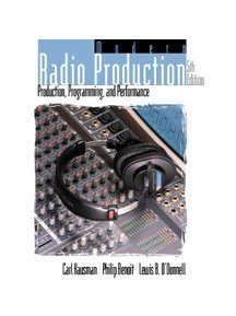Modern Radio Production Production, Programming, and Performance 5th 2000 9780534561062 Front Cover