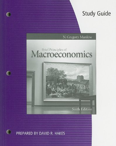 Study Guide for Mankiw's Brief Principles of Macroeconomics  6th 2012 9780538477062 Front Cover