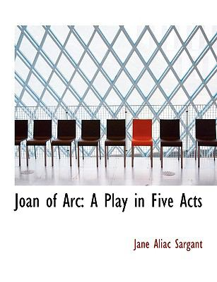 Joan of Arc: A Play in Five Acts  2008 (Large Type) edition cover
