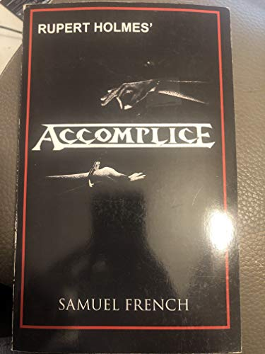 Accomplice : A Comedy Thriller  1991 9780573692062 Front Cover