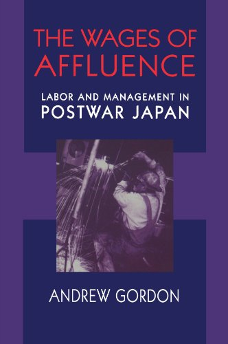 Wages of Affluence Labor and Management in Postwar Japan  1998 edition cover