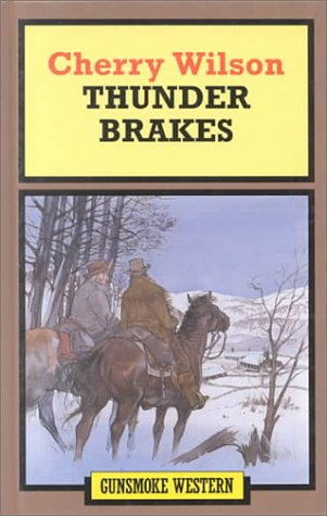 Thunder Brakes:   1997 edition cover