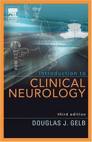 Introduction to Clinical Neurology  3rd 2005 (Revised) 9780750675062 Front Cover