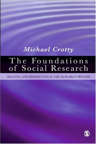 Foundations of Social Research Meaning and Perspective in the Research Process  1998 edition cover