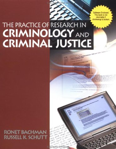 Practice of Research in Criminology and Criminal Justice   2001 9780761987062 Front Cover