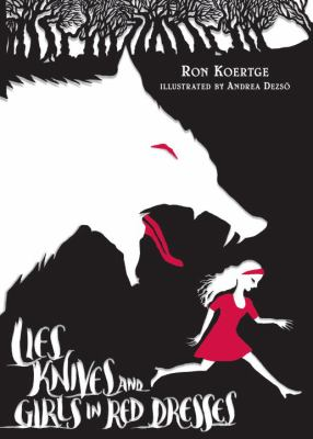 Lies, Knives, and Girls in Red Dresses   2012 edition cover