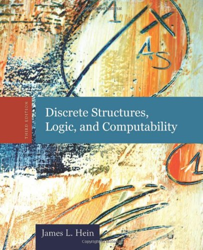 Discrete Structures, Logic, and Computability  3rd 2010 (Revised) edition cover