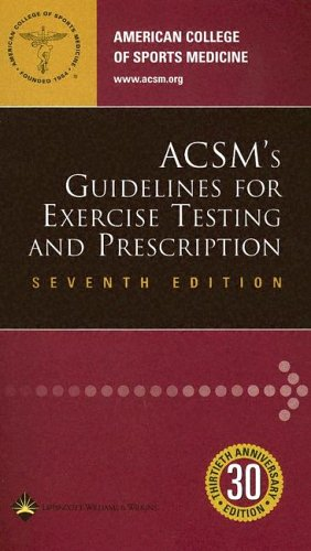 ACSM's Guidelines for Exercise Testing and Prescription  7th 2006 (Revised) 9780781745062 Front Cover