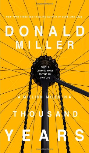 Million Miles in a Thousand Years What I Learned While Editing My Life  2009 edition cover