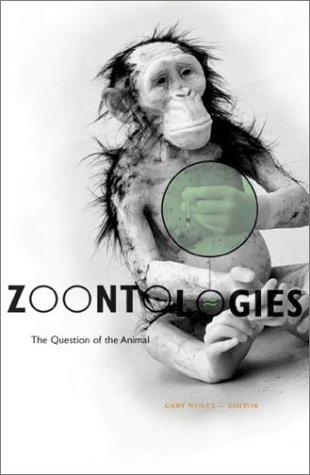 Zoontologies The Question of the Animal  2003 edition cover