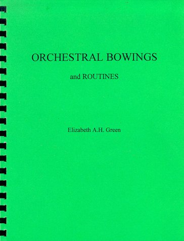 Orchestral Bowings and Routines  10th 2010 edition cover