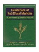 Foundations of Nutritional Medicine : A Sourcebook of Clinical Research  1997 edition cover