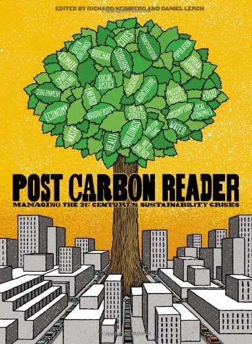 Post Carbon Reader Managing the 21st Century's Sustainability Crises  2010 edition cover