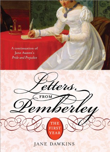 Letters from Pemberley The First Year  2007 9781402209062 Front Cover