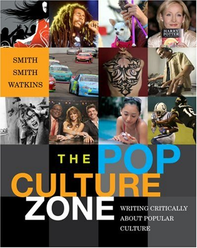 Pop Culture Zone Writing Critically about Popular Culture 7th 2009 edition cover