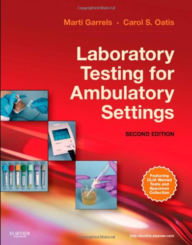 Laboratory Testing for Ambulatory Settings A Guide for Health Care Professionals 2nd 2011 edition cover