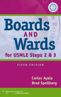 Boards and Wards for USMLE Steps 2 and 3  5th 2012 (Revised) edition cover