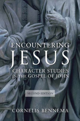 Encountering Jesus Character Studies in the Gospel of John, Second Edition  2014 edition cover